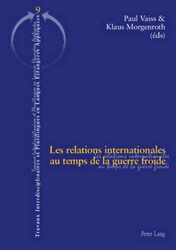 Les Relations Internationales Au Temps de la Guerre Froide PDF Books