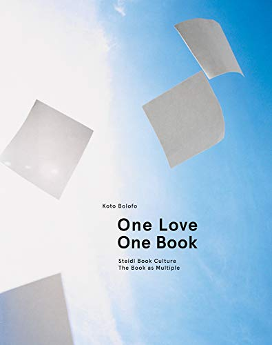 One Love, One Book: Steidl Book Culture. The Book as Multiple