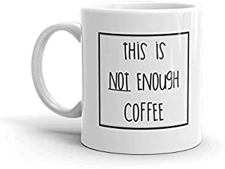 this is not enough coffee mug