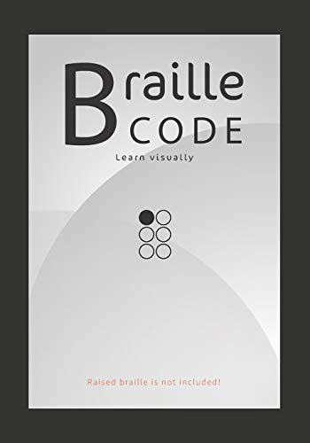 Braille Code Learn: Visually Learning Braille Alphabet Practise Your Language Skills - Letters, Numbers, Practice Sheets