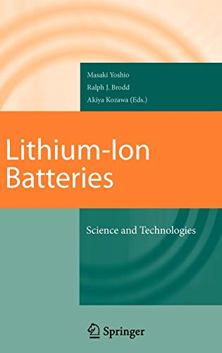 Lithium-Ion Batteries: Science and Technologies