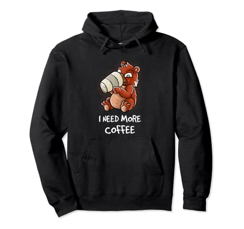 I Need More Coffee In My Mug Cafeine Funny Grizzly Bear Sudadera con Capucha