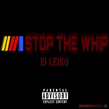Stop the Whip