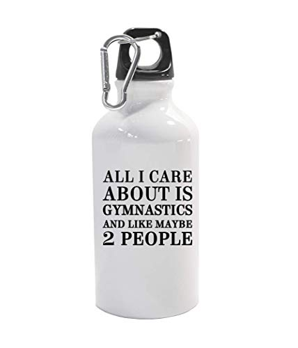 graphke All I Care About is Gymnastics and Like Maybe 2 People Carabine Metallflasche Thermo-Reiseflasche