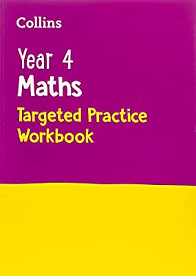 Year 4 Maths Targeted Practice Workbook: 2019 tests (Collins KS2 Practice) from Collins