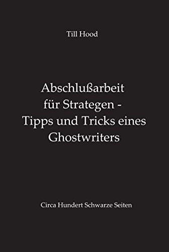 Abschlußarbeit für Strategen - Tipps und Tricks eines Ghostwriters