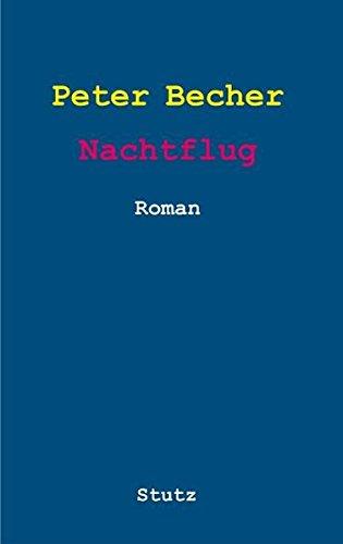 Nachtflug: Roman