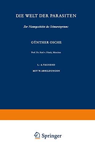 Die Welt der Parasiten: Zur Naturgeschichte Des Schmarotzertums (Verständliche Wissenschaft) (German Edition) (Verständliche Wissenschaft (87), Band 87)