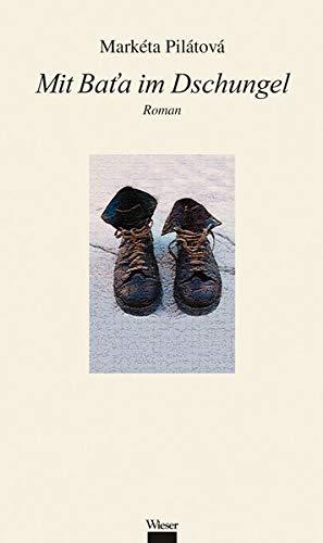 Buchseite und Rezensionen zu 'Mit Baťa im Dschungel' von Markéta Pilátová