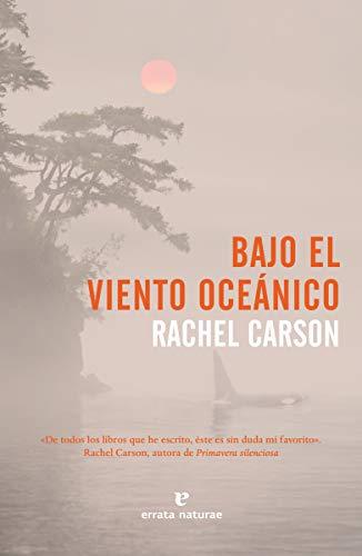 Bajo el viento oceánico (Libros salvajes)