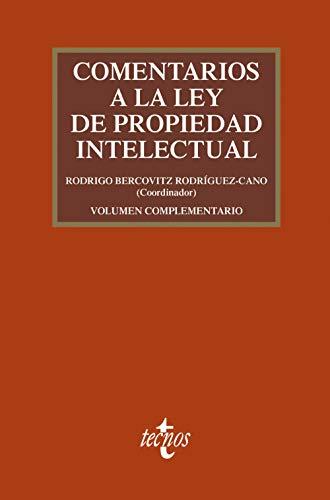 Comentarios a la Ley de Propiedad Intelectual: Pack: 4ª edición + volumen complementario (Derecho - Práctica Jurídica)