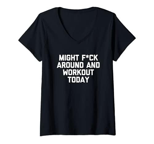 Mujer Divertida camiseta de gimnasia: podría follar y entrenar hoy - Divertido Camiseta Cuello V