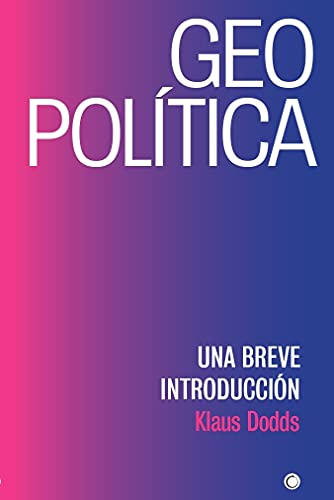 Geopolítica: UNA BREVE INTRODUCCIÓN (Spanish Edition)