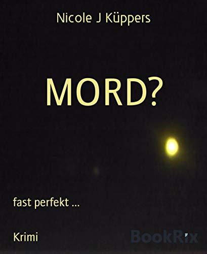 MORD?: fast perfekt ...
