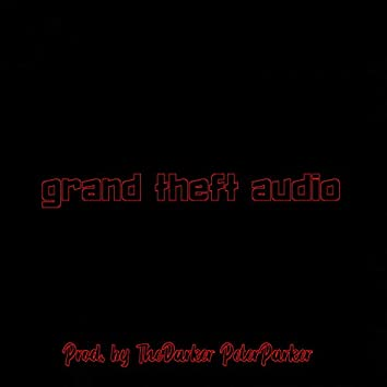 Grand Theft Audio  [tagged]
