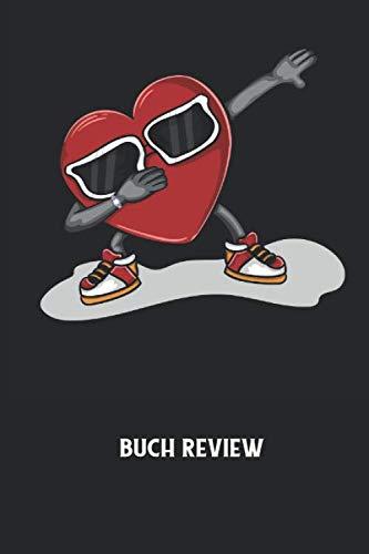 Buch Review: Herz, Dapping, Sonnenbrille Notizbuch: Buch Bewertung I Book Review I Persönliche Bücher Bewertungsliste I 6x9 Zoll (ca. DIN A5) I 120 Seiten