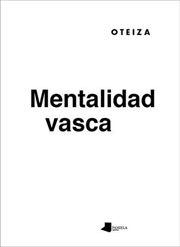 Mentalidad vasca (Jorge Oteiza)