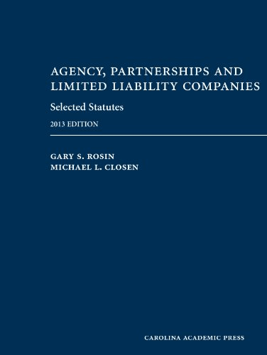 Agency, Partnerships and Limited Liability Companies Selected Statutes