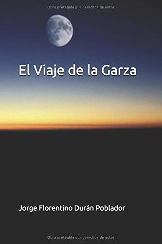 El Viaje de la Garza