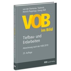 VOB im Bild - Tiefbau-und Erdarbeiten - Abrechnung nach der neuen VOB 2019-23.Auflage 2020