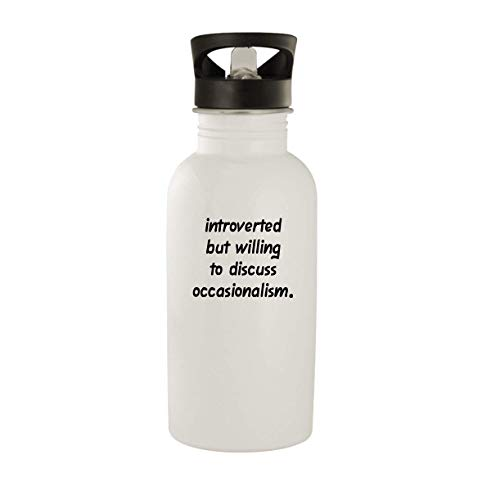 Introverted But Willing To Discuss Occasionalism - 20oz Stainless Steel Water Bottle, White