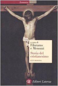 Storia del cristianesimo. L'età moderna (Vol. 3)