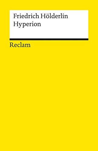 Hyperion oder der Eremit in Griechenland (Reclams Universal-Bibliothek)