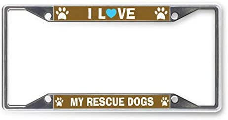 Sign Destination Metal License Plate Frame I Love My Rescue Dogs Car Auto Tag Holder Chrome product image