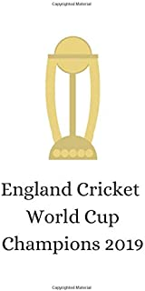 England Cricket World Cup Champions 2019: White Notebook/Journal/Diary Celebrating England's Maiden Cricket World Cup Vict...