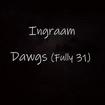 Dawgs (Fully 31)