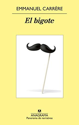 El bigote (Panorama de narrativas nº 871)