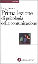 Permalink to Prima lezione di psicologia della comunicazione PDF