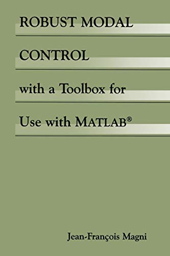 Robust Modal Control with a Toolbox for Use with MATLAB(R)