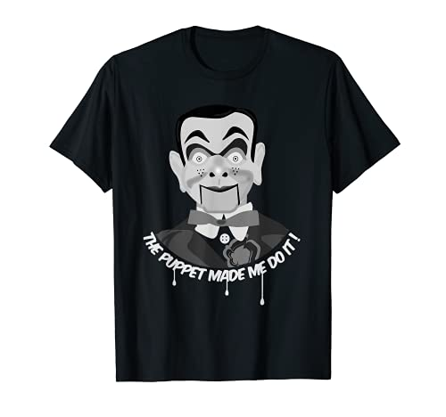 THE PUPPET MADE ME DO IT Ventriloquist Dummy Funny Halloween T-Shirt
