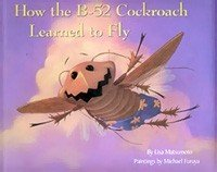 How the B-52 Cockroach Learned to Fly
