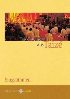 GESAENGE AUS TAIZE - arrangiert für Gesang und andere Besetzung [Noten / Sheetmusic]