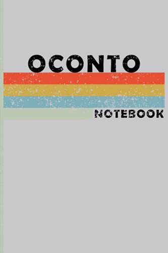 OCONTO City Vintage Style: OCONTO Notebook Journal Gift;Vintage Retro Design; Notebook Planner - 6x9 inch Daily Planner Journal, To Do List Notebook, Daily Organizer, 120 Pages