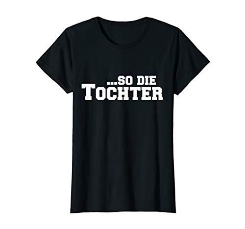 Papa Vater Tochter Spruch Partnerlook Geburtstag Geschenk T-Shirt