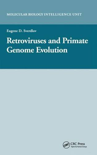 Retroviruses and Primate Genome Evolution (Molecular Biology Intelligence Unit)