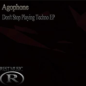 Don't Stop Playing Techno