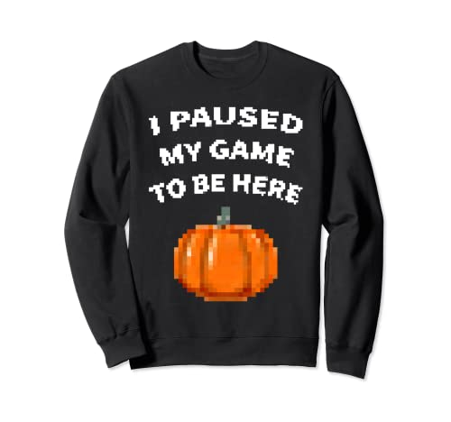 Pausé mi juego para estar aquí Pixel Pumpkin Halloween Gamer Sudadera