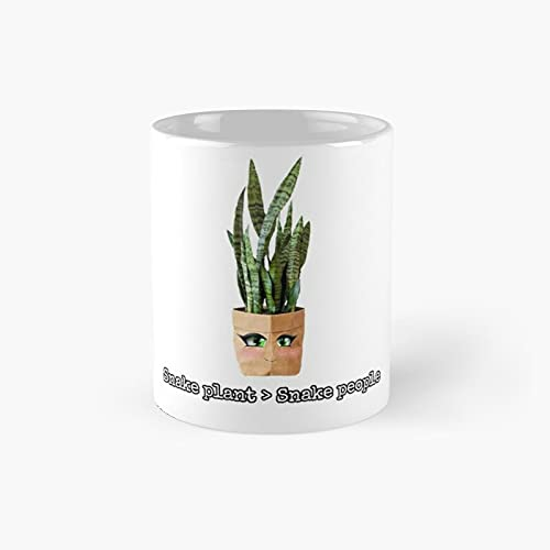 Snake Plants Over People Classic Mug - A Novelty Ceramic Cups Inspirational Holiday Gifts For Morther's Day, Men & Women, Him Or Her, Mom, Dad, Sister, Brother, Coworkers, Bestie.