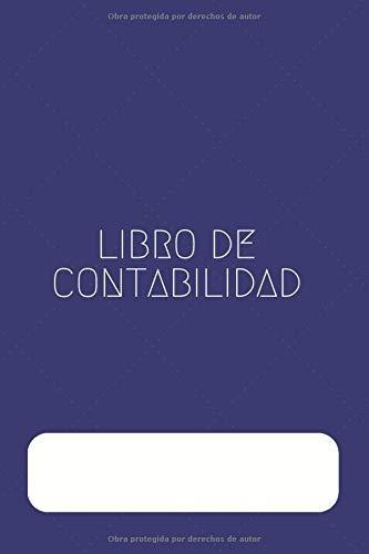 Libro de Contabilidad: Con Libro Diario y Libro Mayor | Registra tus Cuentas | Libro de Cuentas