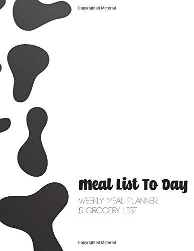 Meal List To Day: 52 Week Food Menu Prep...