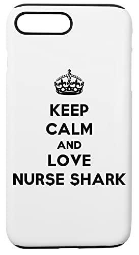Keep Calm And Love Nurse Shark Custodia Per Telefono Compatibile Con iPhone 7+, iPhone 8+ Copertura in Plastica + Silicone Dura Hard Plastic Cover