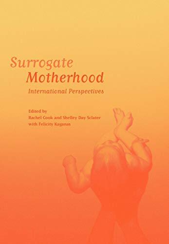 Surrogate Motherhood: International Perspectives