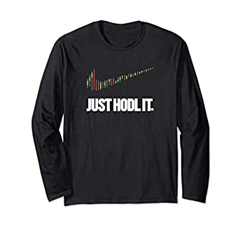 Just HODL it Candlestick Chart Crypto Trading Long Sleeve T-Shirt