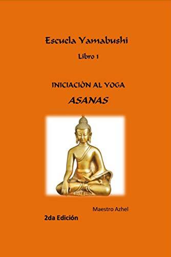 Iniciación Al Yoga: Asana