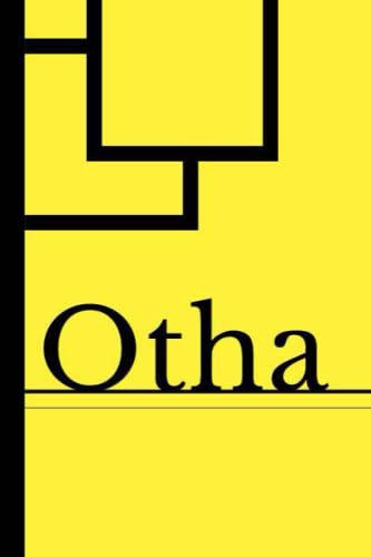 Otha: Blank Lined Journal & Diary for Writing & Notes | Customized Name Otha Gifts | 6x9 - 120 Pages Notebook