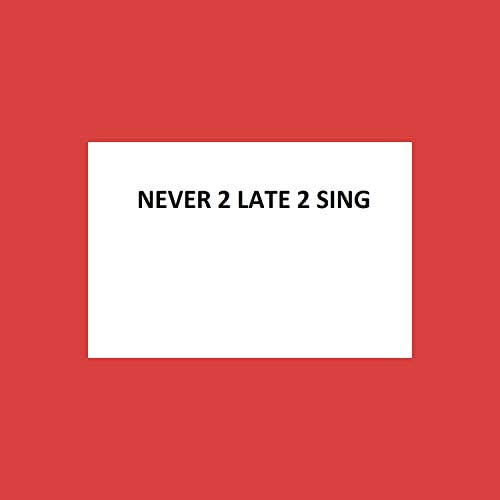 Neil Miller & Never2Late2Sing